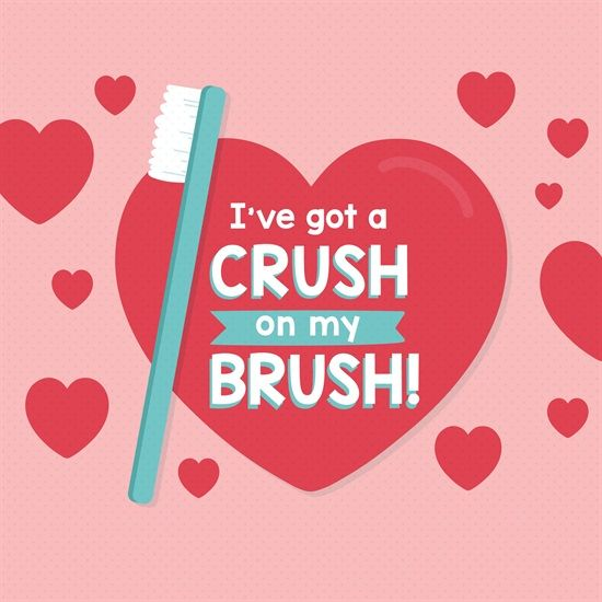 I've got a crush on my brush! Every time you brush it's like sending your teeth a Valentine!  Dentaltown - Valentine's Day Caption Contest. Happy Valentine's Day!