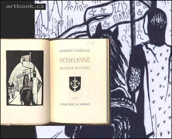CLERISSAC, HUMBERT: POSELKYNĚ BOŽSKÉ POLITIKY. - 1931. Stará Říše. Kurs sv. 22