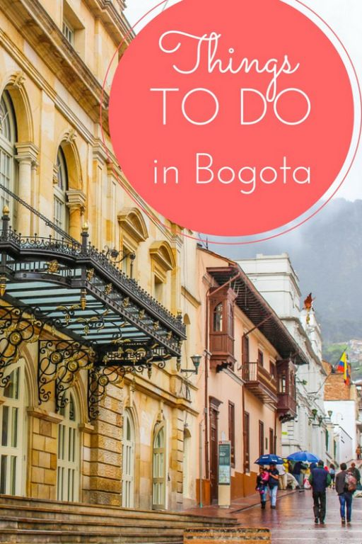 Things to do in Bogota, Colombia!