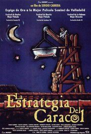 La estrategia del caracol Poster (1993) Directed by Sergio Cabrera Italy 🇮🇹/Colombia 🇨🇴/France 🇫🇷