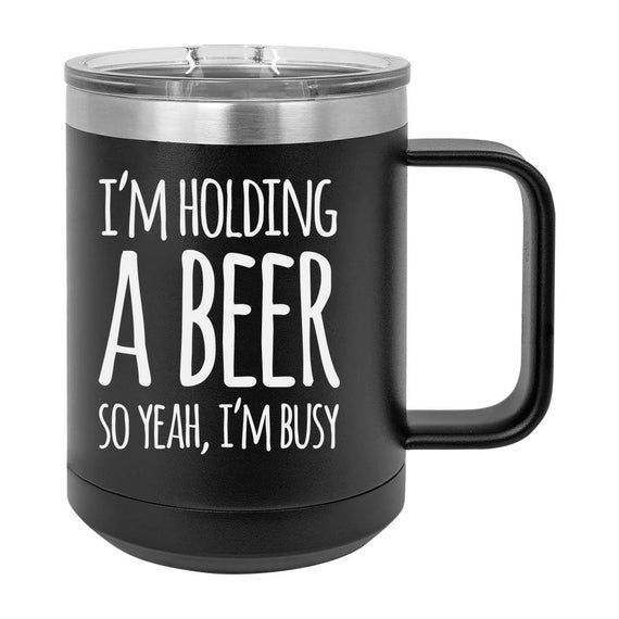 Beer Is Proof Coffee Mug Couples Gift Coffee Mug Insulated Travel Beer Tumbler Bridesmaid G Mugs Coffee Tumbler Coffee Mugs