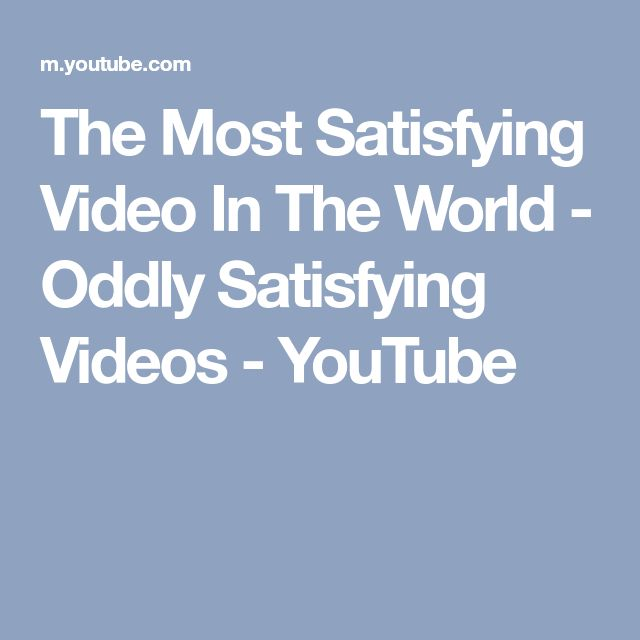 The Most Satisfying Video In The World - Oddly Satisfying Videos - YouTube