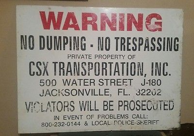 Warning No Dumping CSX RAILROAD Transportation Metal Sign Florida RETIRED