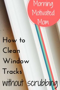 How to Clean Window Tracks Without Scrubbing in 4 easy steps. Quick & Easy! No scrubbing involved.