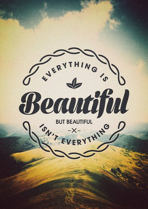 Everything Is Beautiful - Limited Edition Quote Art Print (LARGE - A2)
