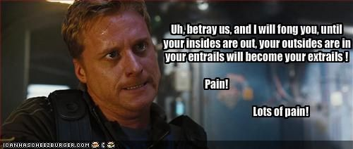 I love this quote from A Knight's Tale... but the image is from Serenity... It's Alan Tudyk. It works.