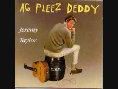 Proudly South African - Jeremy Taylor - Ag Pleez Deddy