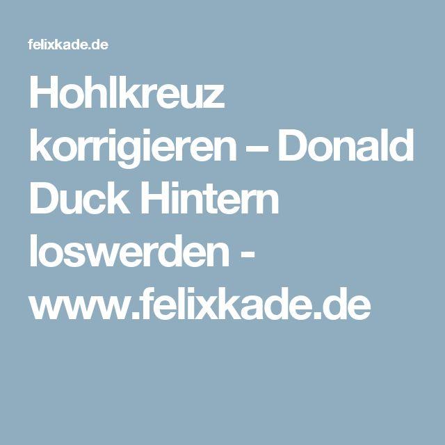 Hohlkreuz korrigieren – Donald Duck Hintern loswerden - www.felixkade.de