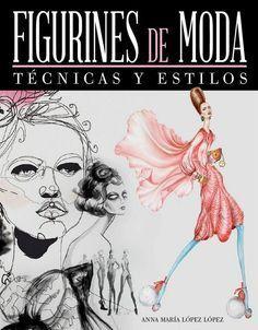 """""""Figurines de moda"""", de Anna María López. Aunque el figurín de moda ha sido…"""