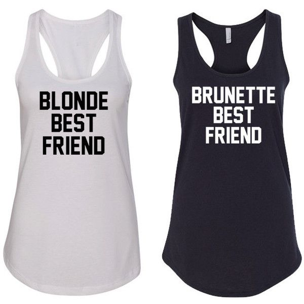 Blonde Best Friend and Brunette Best Friend Tank Tops for Best Friends... (£12) ❤ liked on Polyvore featuring tops, shirts, tanks, grey, women's clothing, petite shirts, gray tank top, lightweight shirts, racer back shirt and gray tank
