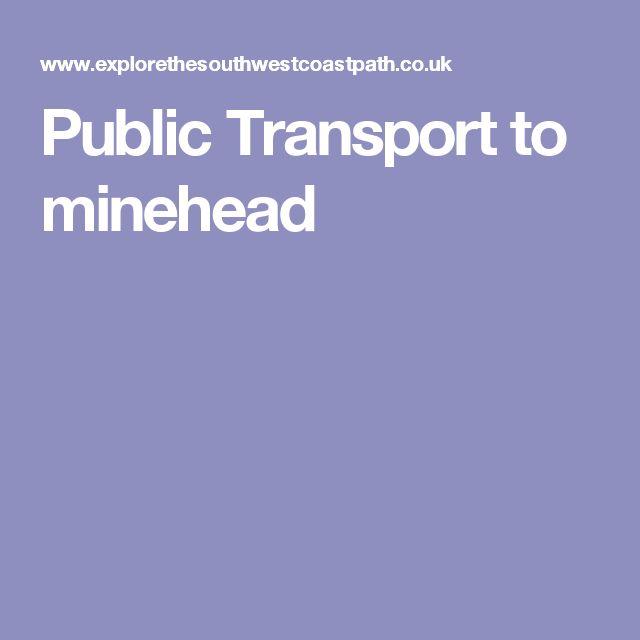 Public Transport to minehead