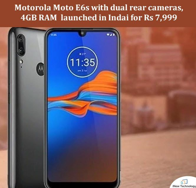 Motorola Has Launched The Motoe6s In India Today The Moto E6s