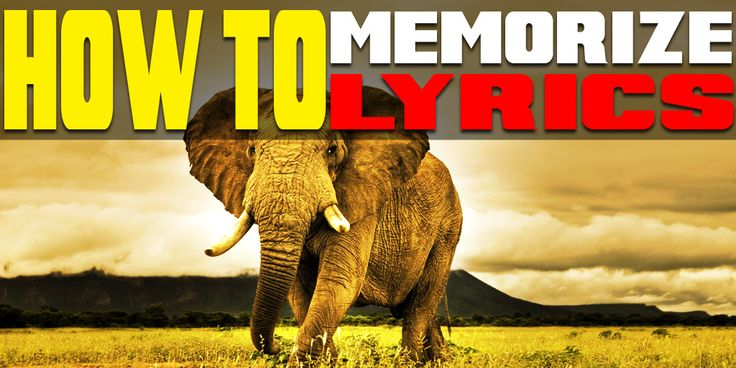 *NEW* article sharing my techniques for memorizing lyrics & how to eat an elephant