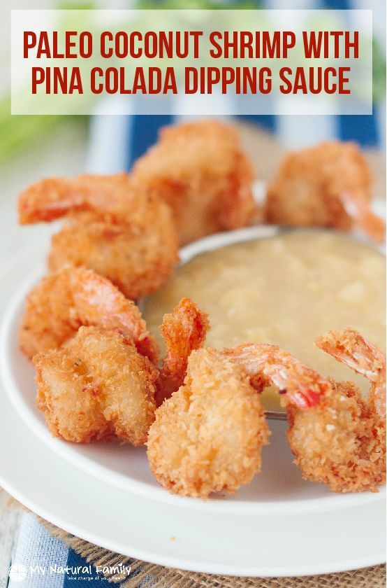 Red Lobster copycat - Paleo Coconut Shrimp with Pina Colada Dipping Sauce