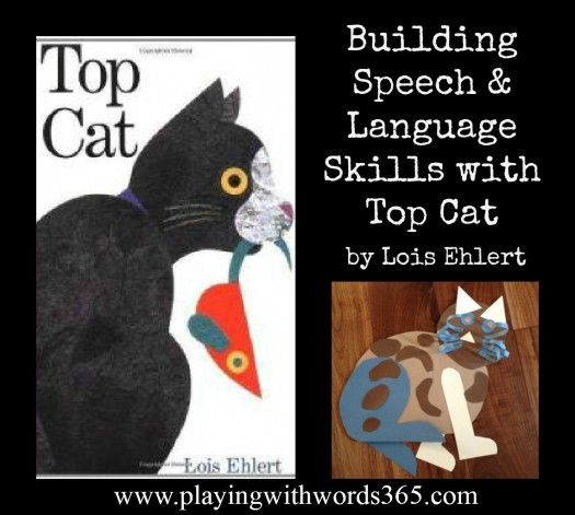 Building Speech and Language with Top Cat-book by Lois Ehlert