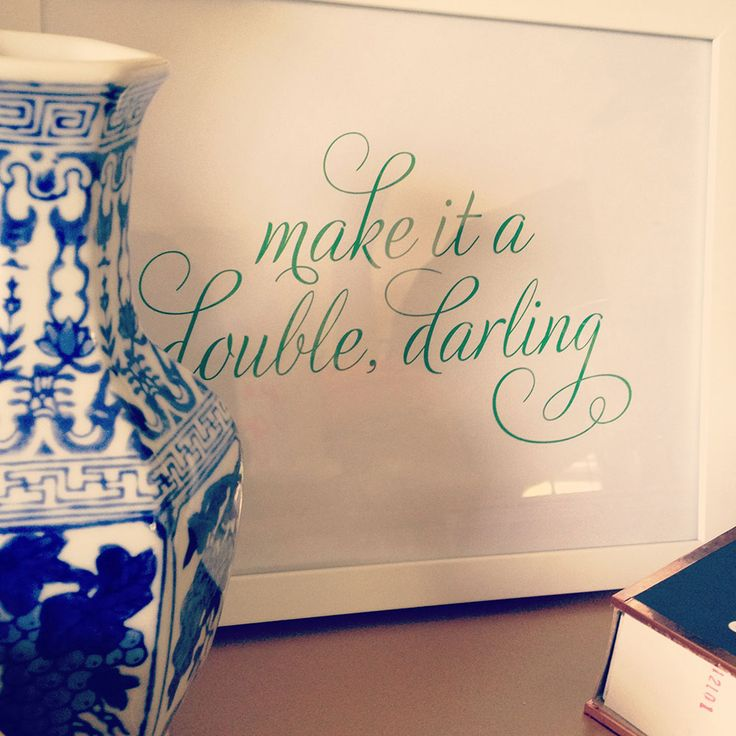 """make it a double, darling"" print. Perfect for above a drink cart in the dining room!"