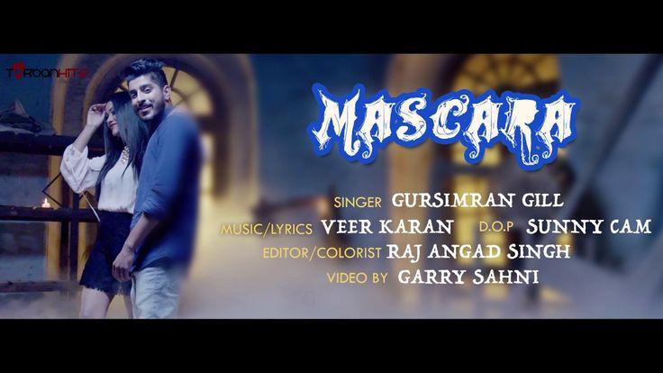 Mascara | Gursimran Gill | Veer Karan | New Punjabi Songs 2016 | Turban Hits http://www.youtube.com/watch?v=WI1VCKVMeXs