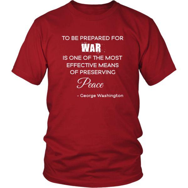 "Happy President's Day - "" War and Peace - George Washington "" - original custom made t-shirts."