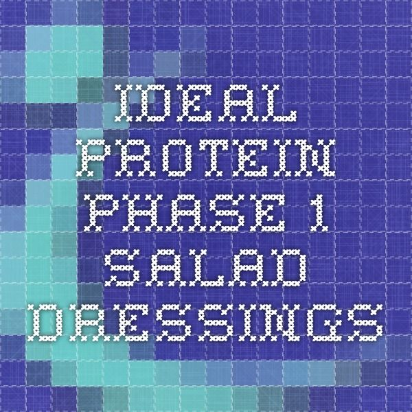 Ideal Protein Phase 1 Salad Dressings