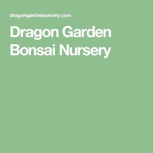 Dragon Garden Bonsai Nursery