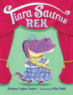 Tiara Saurus Rex by Brianna Caplan Sayres
