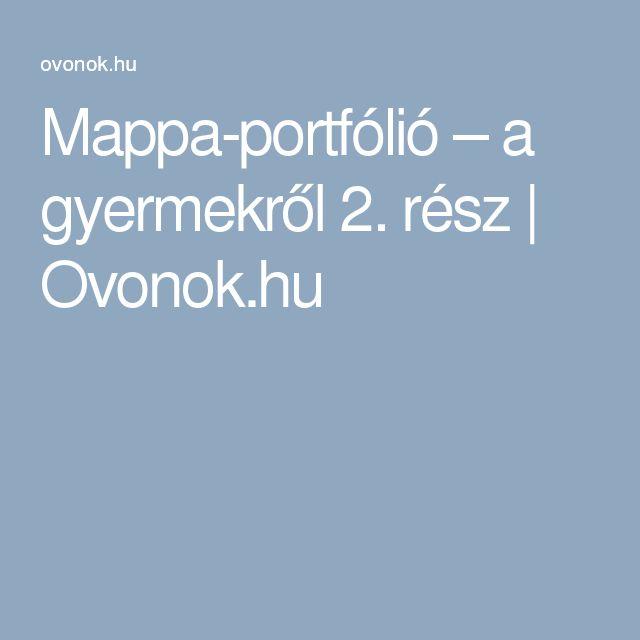 Mappa-portfólió – a gyermekről 2. rész | Ovonok.hu
