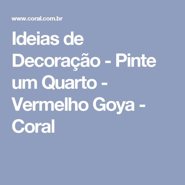 Ideias de Decoração - Pinte um Quarto - Vermelho Goya - Coral
