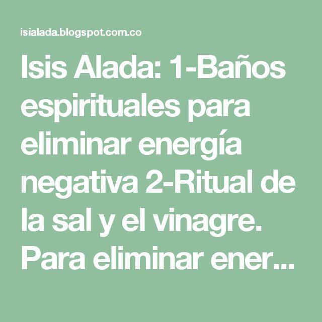 Isis alada 1 ba os espirituales para eliminar energ a - Banos de sal y vinagre ...