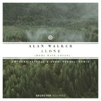 Alan Walker - Alone (Anthony Keyrouz & Henri Purnell ft. Romy Wave Remix) by Selected Sounds on SoundCloud
