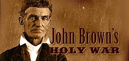 John Brown's Holy War- There are some great Primary sources linked to the site.