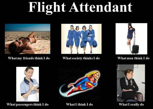 I wish we were called Flight Attendants in the UK. Everyone thinks I work on a boat!!