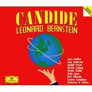 "Leonard Bernstein: Candide [June Anderson, Christa Ludwig, Jerry Hadley, Della Jones, Kurt Ollmann, Nicolai Gedda, Adolph Green; London Symphony Orchestra; Leonard Bernstein]   Leonard Bernstein: Candide [June Anderson, Christa Ludwig, Jerry Hadley, Della Jones, Kurt Ollmann, Nicolai Gedda, Adolph Green; London Symphony Orchestra; Leonard Bernstein] On Deutsche Grammophon 429734; 2 CD's;  Here it is!! Leonard Bernstein's final word on ""Candide."" This is the ""final revised version"" of.."