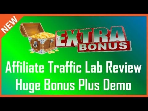 Affiliate Traffic Lab Review | Affiliate Traffic Lab Pro Bonus - YouTube