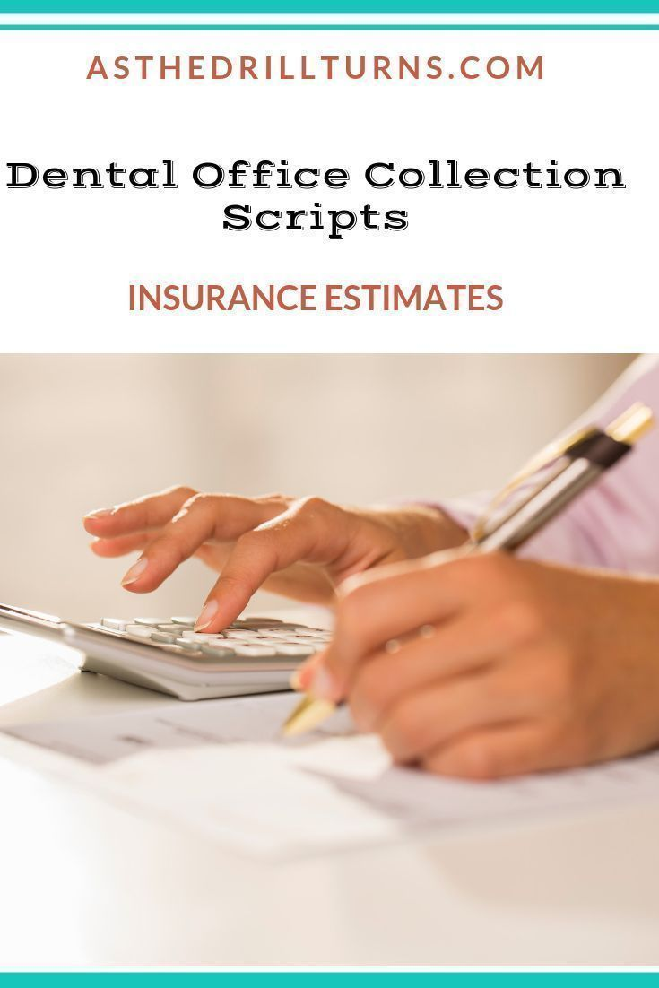 Dental Office Collection Scripts Dental Insurance Dental