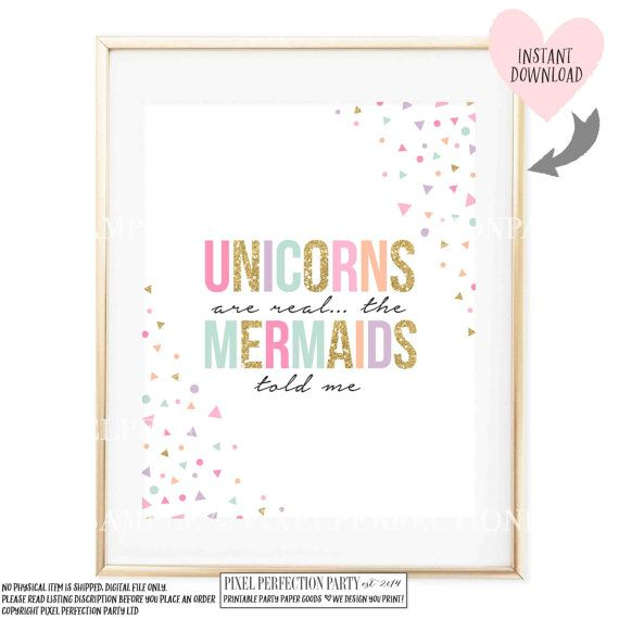 Unicorns are Real The Mermaids Told Me by PixelPerfectionParty