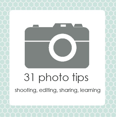 31 Days of Photo Tips!