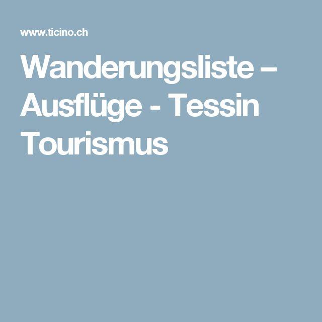 Wanderungsliste – Ausflüge - Tessin Tourismus