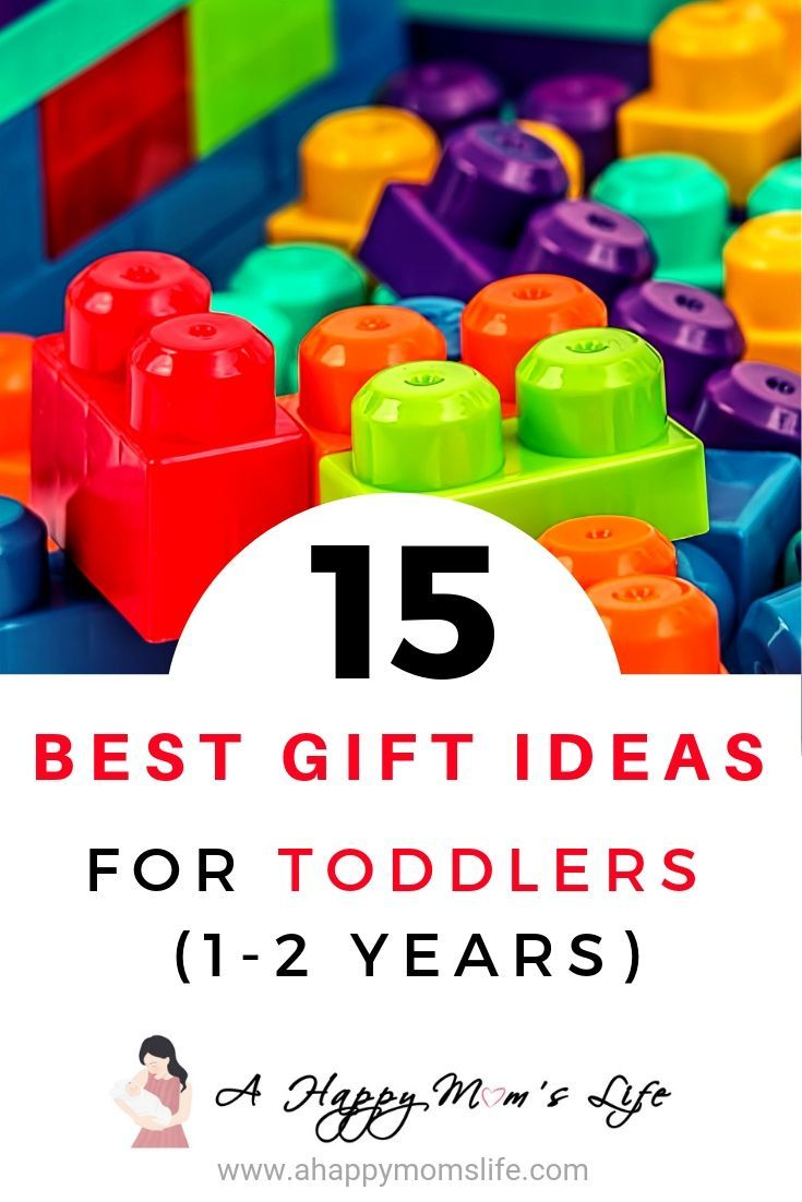 Gift Ideas For Toddlers 1 2 Year Olds