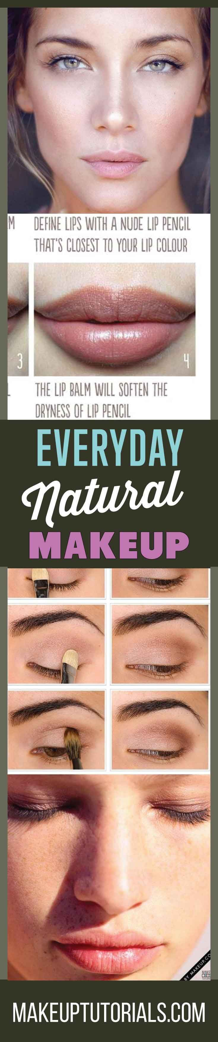 How To Do Everyday Natural Makeup Tutorial | No Makeup Look Makeup Tutorials By Makeup Tutorials. http://makeuptutorials.com/everyday-natural-makeup-tutorials/