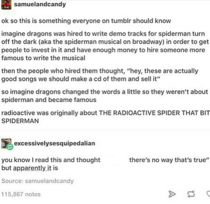 At first I was confused because I though they meant Imagine a dragon, so I was trying to figure out while they would hire a dragon to write spiderman songs...