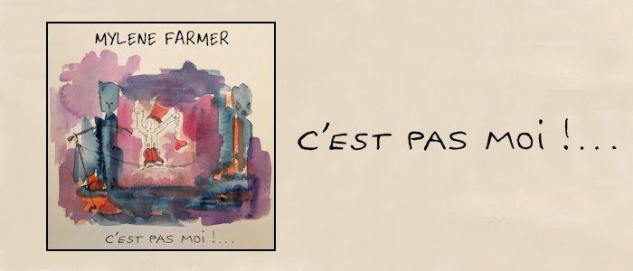 Mylène Farmer - Ecoutez le Radio Edit de C'est pas moi - Mylene.Net