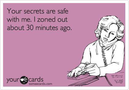 Yup!  My Dirty Little Secret !: Adhd, Ecards Humor, My Life, Accur, So True, Hahahaha Lmao, Add, The Secret, True Stories