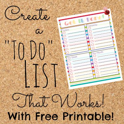 Free To Do List Printable- Create a To Do List that Works from Mama's Got It Together