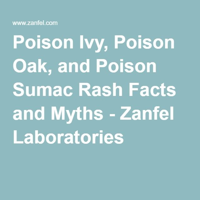 Poison Ivy, Poison Oak, and Poison Sumac Rash Facts and Myths - Zanfel Laboratories
