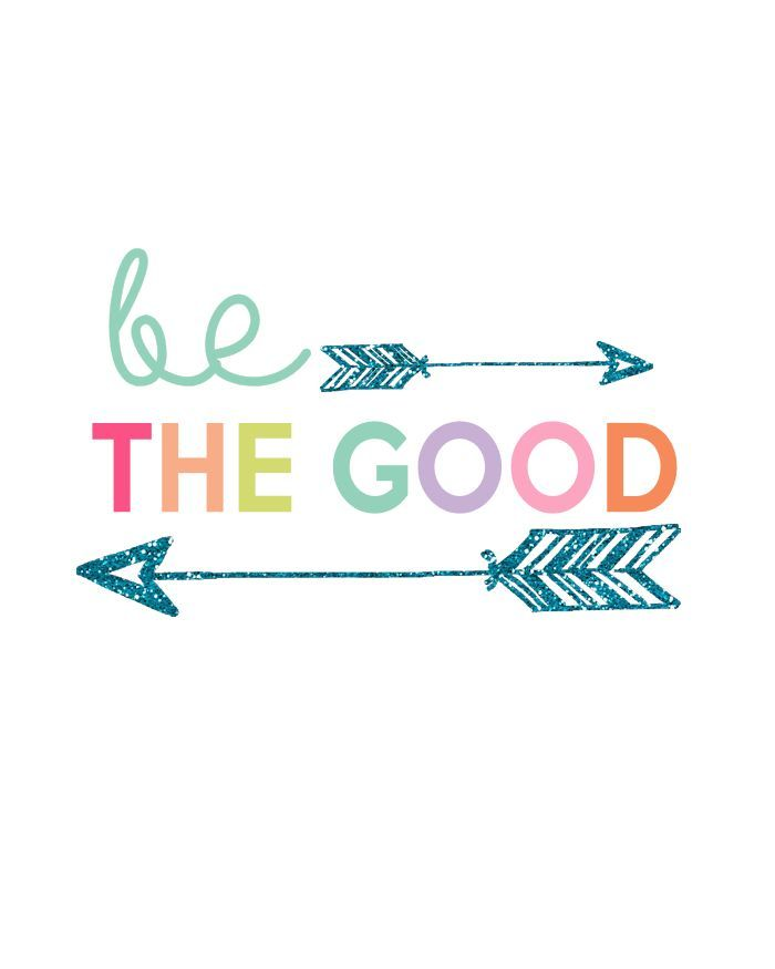 Be The Good Free Printable   Kids Print Series at The Girl Creative