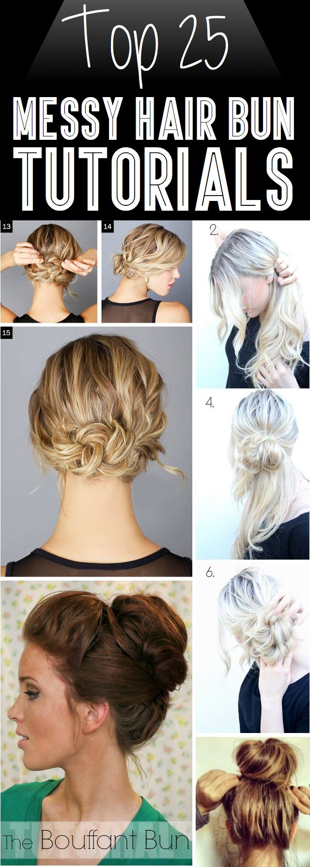 Top 25 Messy Hair Bun Tutorials Perfect For Those Lazy Mornings!