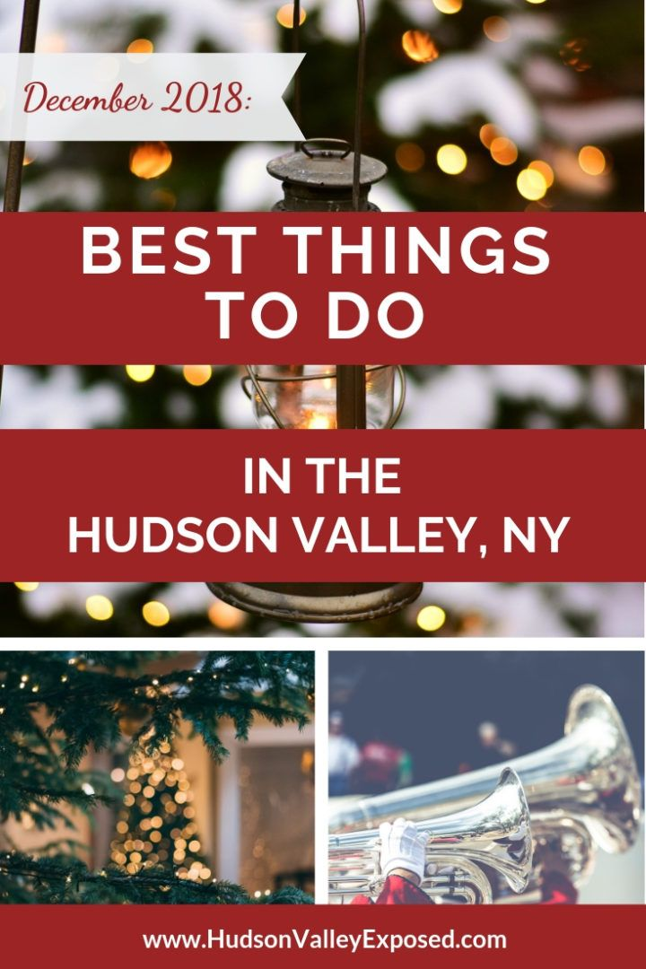 Hudson Valley Holiday Events Updated 2020 New York Christmas Hudson Valley Map Of New York