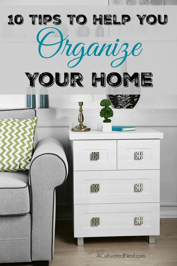Throwing out and reorganizing your old items can help make space for new things, and it makes your home feel lighter and fresher. You'll also feel less stressed if your home is organized and less chaotic! If your home could use some reorganizing, take a look at these 10 Tips to Help You Organize Your Home!