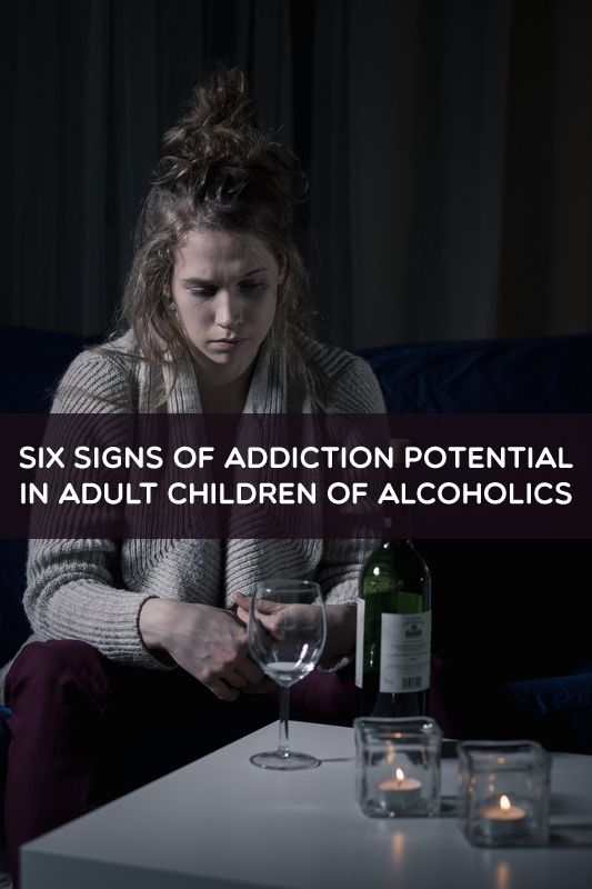 Six Signs of #Addiction Potential in Adult Children of #Alcoholics