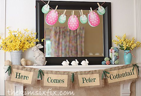 Here Comes Peter Cottontail mantel for Easter